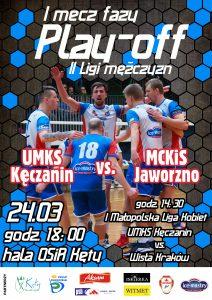24.03.2018 godz. 18.00 I runda play off 2M KĘCZANIN Kęty – MCKiS Jaworzno