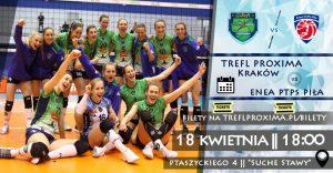 18.04.2018 LSK mecz o 5 miejsce TREFL PROXIMA Kraków – ENEA PTPS Piła