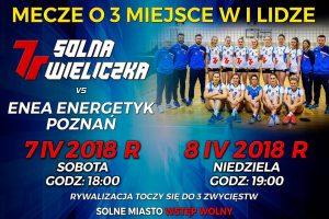 I liga kobiet mecz o 3 miejsce 07-08.04.2018 7R SOLNA Wieliczka – ENEA Energetyk Poznań