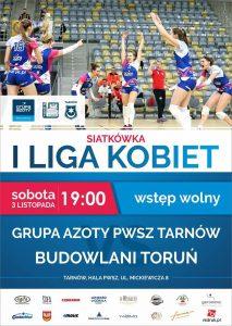 I liga kobiet 03.11.2018 g.19.00 Grupa Azoty PWSZ Tarnów – Budowlani Toruń