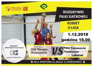 II Liga kobiet 01.12.2018 godz. 18.00 01.12.18 g.18.00 CKiS MARATON Krzeszowice – TKS Tomasovia Tomaszow Lubelski