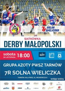 Derby Małopolski na poziomie I ligi 24.11.18 g.18.00 Grupa Azoty PWSZ Tarnów – 7R SOLNA Wieliczka