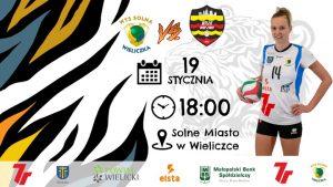 I Liga kobiet 19.01.2019 godz. 18.00 7R SOLNA Wieliczka – WISŁA Warszawa S.A