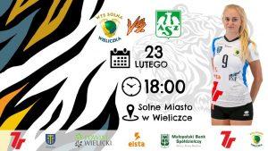 I liga kobiet 23.02.2019 g.18.00 7R SOLNA Wieliczka – AZS Politechnika Śląska Gliwice