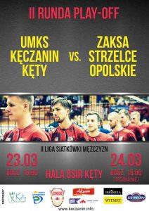 II Liga Mężczyzn II runda play off 23-24.03.2019 UMKS KĘCZANIN Kęty – ZAKSA Strzelce Opolskie