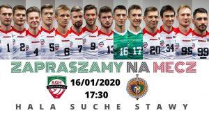 I Liga Mężczyzn 16.01.2020 g. 17.30 AZS AGH Kraków – SPS Chrobry Głogów