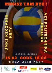 II Liga Mężczyzn 15.02.2020 g. 18.00 UMKS Kęczanin Kęty- AZS Politechnika Opolska