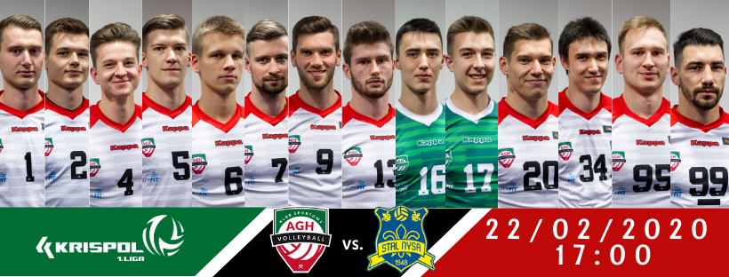 I Liga Mężczyzn 22.02.2020 g. 17.00 AZS AGH Kraków - STAL NYSA