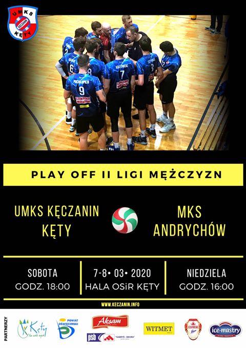 II Liga Mężczyzn 7-8.03.2020 Play- off UMKS Kęczanin Kęty - MKS Andrychów
